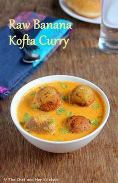 ... and HER KITCHEN: Raw Banana Kofta Curry | Kacche Kele ka Kofta Curry