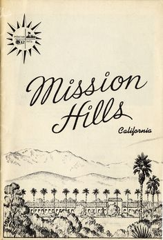 Cover of a city directory for Mission Hills, circa 1964. Features illustrations of the San Fernando Mission with the Santa Susana Mountains in the background. Directory contains information and advertisements for businesses, schools, churches and recreation in Mission Hills. San Fernando Valley History Digital Library.