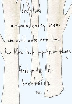 Breathing. Very important.
