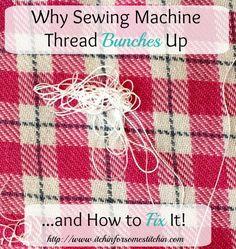 sewing machine thread bunching up on bottom