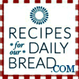 Recipes For Our Daily Bread
