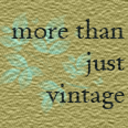 More Than Just Vintage
