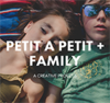petit à petit and family