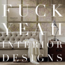 Fuck Yeah Interior Designs