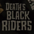 Death's Black Riders