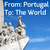 From: Portugal | To: The World