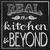 Real: The Kitchen and Beyond