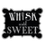 Whisk Until Sweet