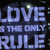 LOVE IS THE ONLY RULE