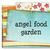 angel food garden