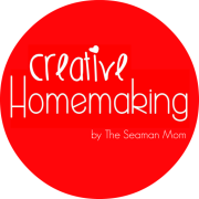 Creative Homemaking by The Seaman Mom