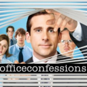 officeconfessions.tumblr.com