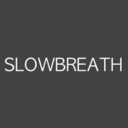 slowbreath