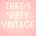 Thats Spiffy Vintage