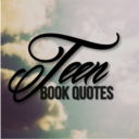 Teen Book Quotes