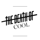 thedeathofcool.tumblr.com