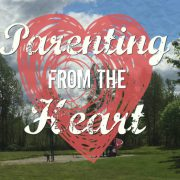 Parenting From The Heart