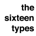 The Sixteen Types