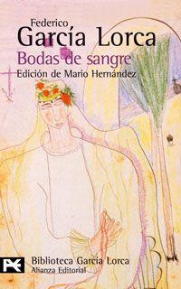 La obra de Federico García Lorca: <em>Bodas de sangre</em>, Federico García Lorca