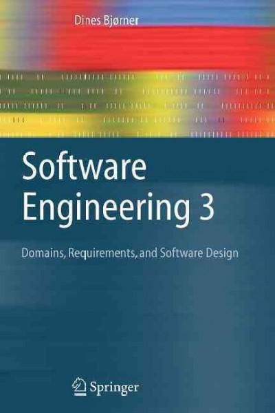 Software Engineering 3 Domains Requirements And Software Design Software Design Software Engineer Theoretical Computer Science