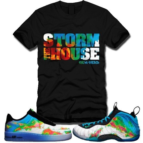 NEW STORM THE HOUSE T-Shirt to Match WEATHERMAN Foamposite Pro AIR FORCE 1  AF1