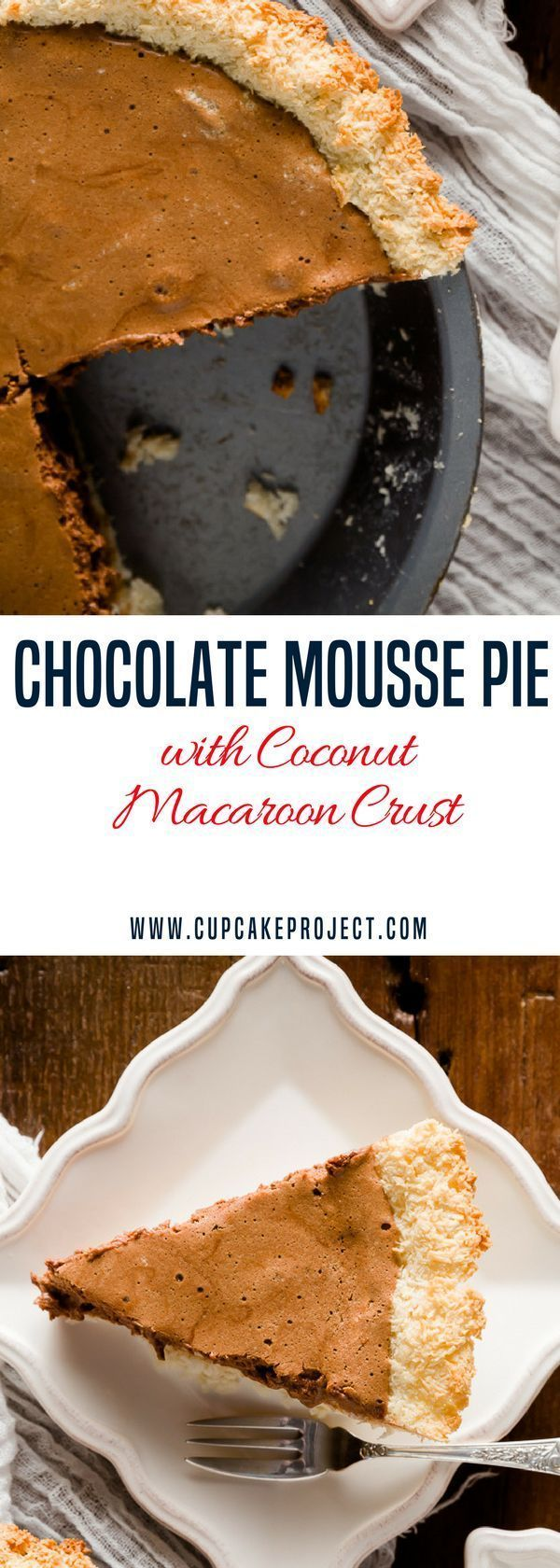 Chocolate Mousse Pie with Coconut Macaroon Crust Chocolate Mousse Pie with Coconut Macaroon Crust