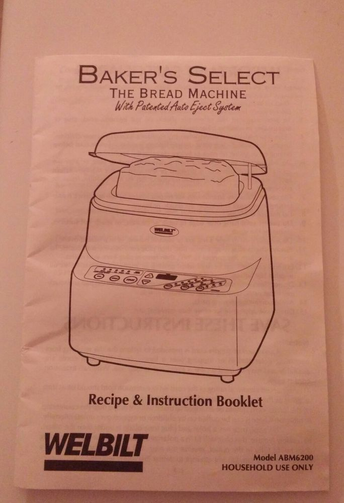 Welbilt Bread Maker Machine Original Instruction Manual W Recipes
