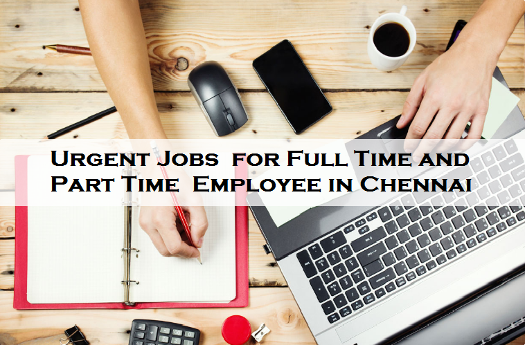 Search Part Time Jobs In Chennai Part Time Job Openings In