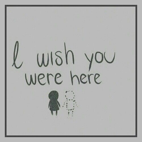 Wish You Were Here Mom Quotes: #Mom #Dad #Heaven #RIP #MissYou