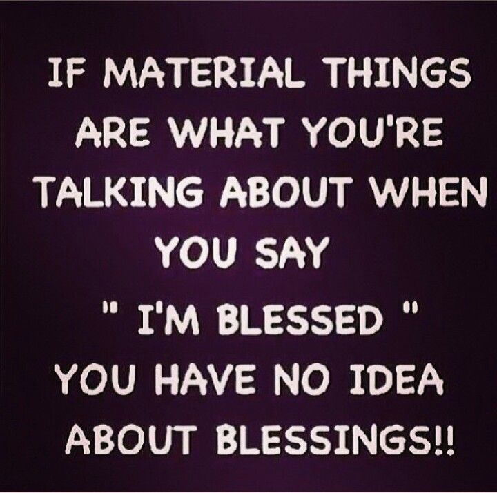 Material Things Are Not Blessing Materialistic Quotes Spiritual