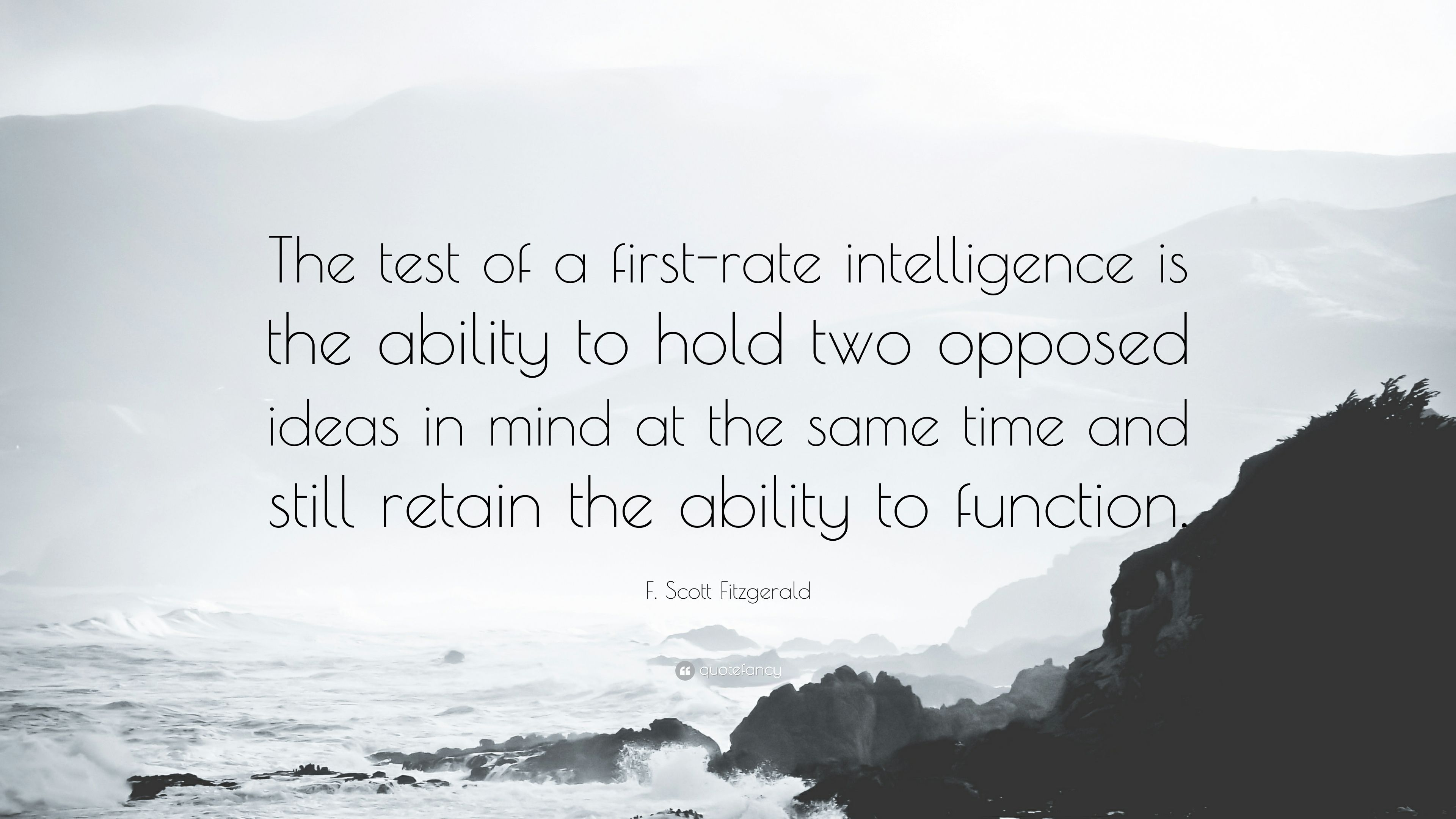 """F Stock Quote Fscott Fitzgerald Quote """"The Test Of A Firstrate Intelligence Is"""