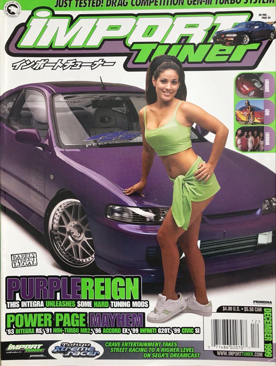 December 1999 Import Tuner Magazine In 2020 Turbo System Car Magazine Performance Cars