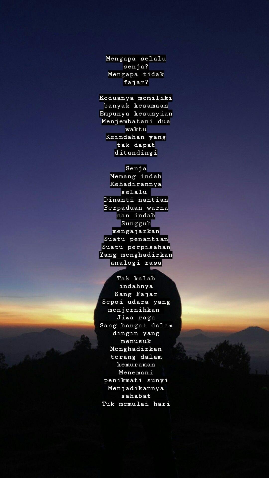 Mengapa Senja Mengapa Tidak Fajar Poem Puisi Quotes Puisi