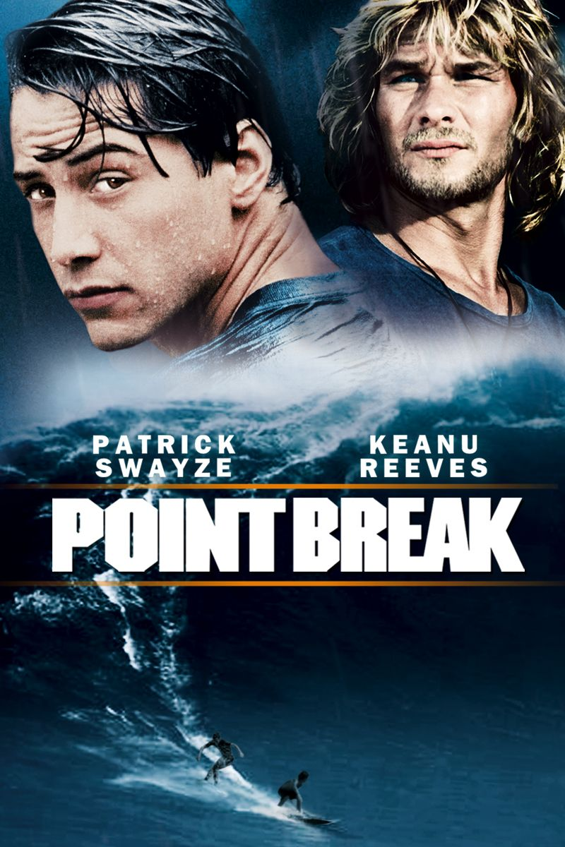 Point Break Kathryn Bigelow 1991 Point Break Movie Streaming Movies Point Break 1991