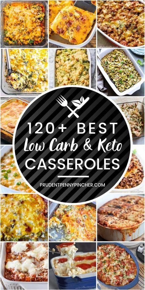 120 Best Low Carb and Keto Casserole Recipes #lowcarb #keto #diet #casseroles #easydinner #recipes #dinner #HighFatFoodsForKeto