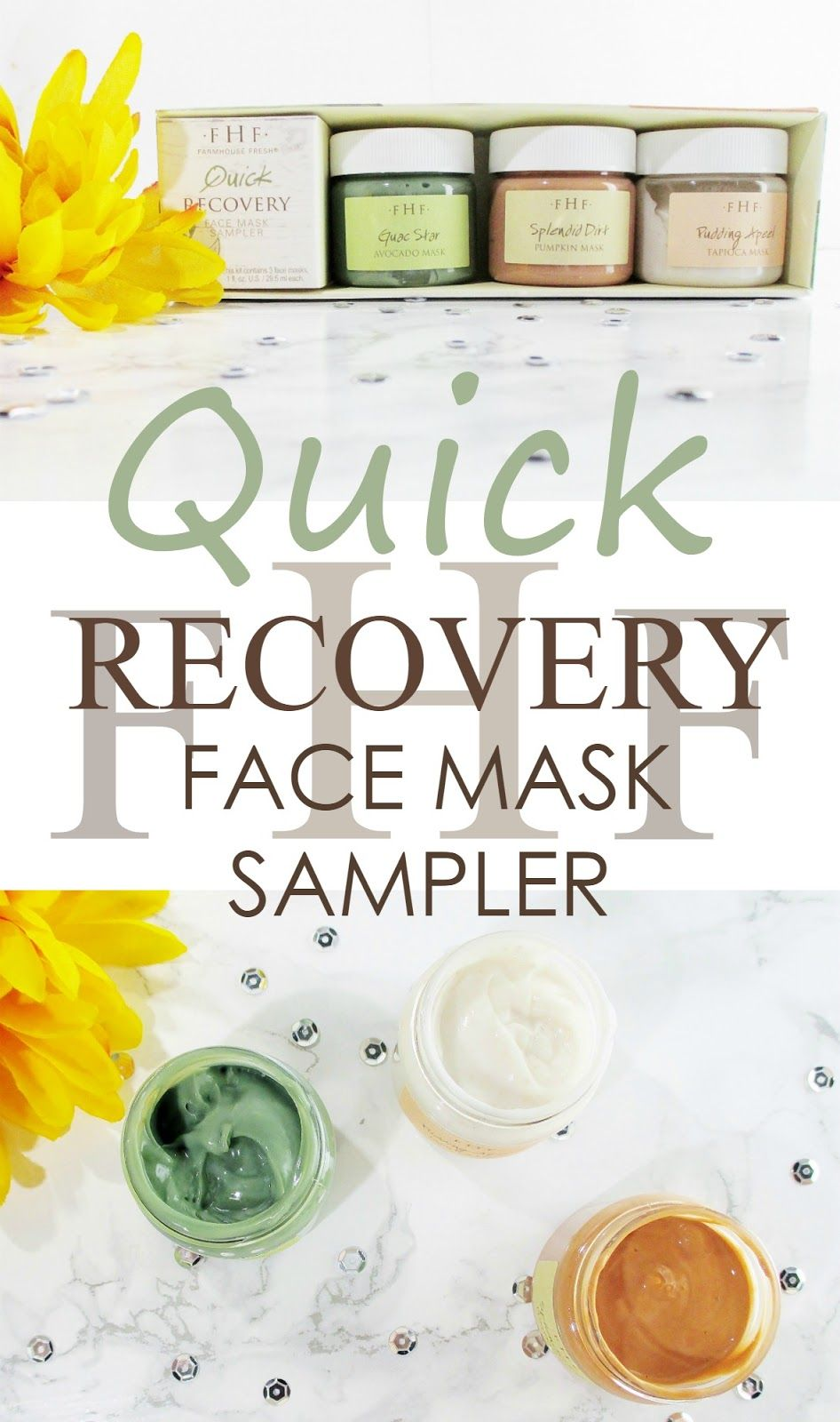 Treat Yoself To Farmhouse Fresh Quick Recovery Face Mask Sampler Treat Yoself Beauty Skin Care Beauty Blog