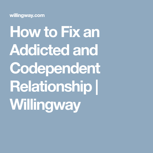 How to fix a codependent relationship