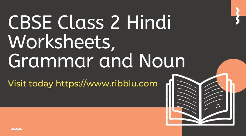 Cbse Class 2 Hindi Worksheets Grammar And Noun Hindi Worksheets Sample Question Paper Worksheets