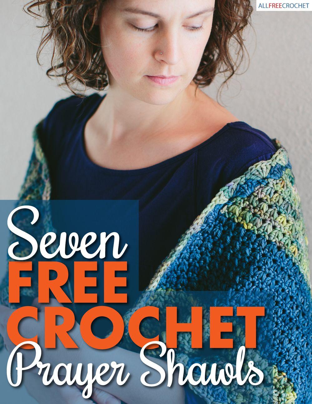 7 Free Crochet Prayer Shawls | Crochet prayer shawls, Prayer shawl ...