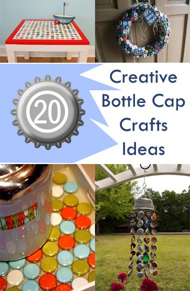 20 Creative Bottle Cap Crafts Ideas Bottle Cap Crafts Beer