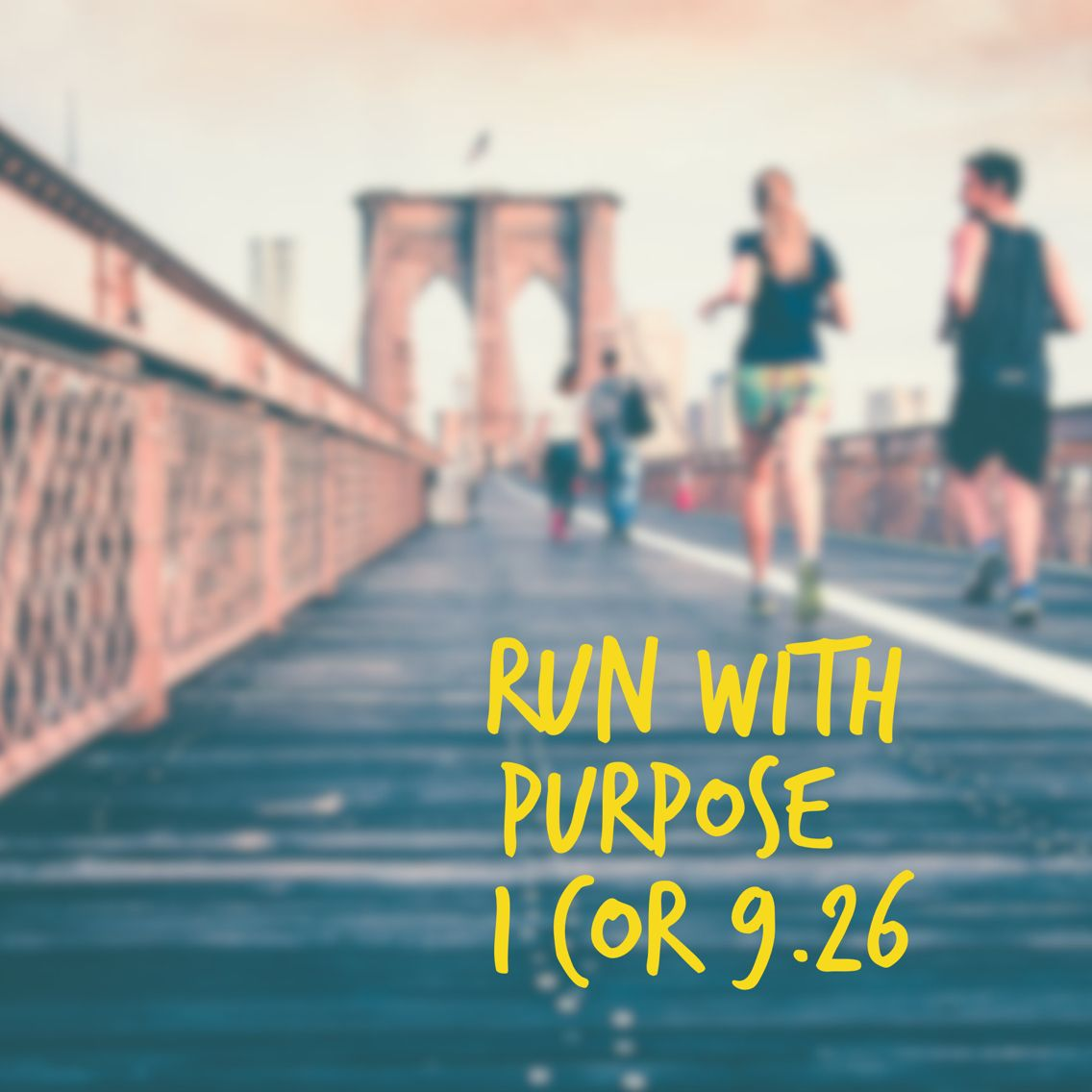 Image result for so i run with purpose in every step pinterest