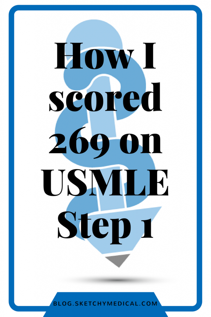 Step 1: How To Get A High Score Usmle Step 1
