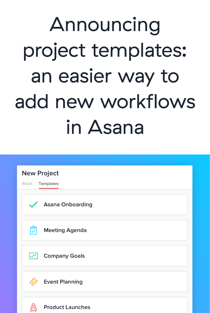 Project Templates In Asana
