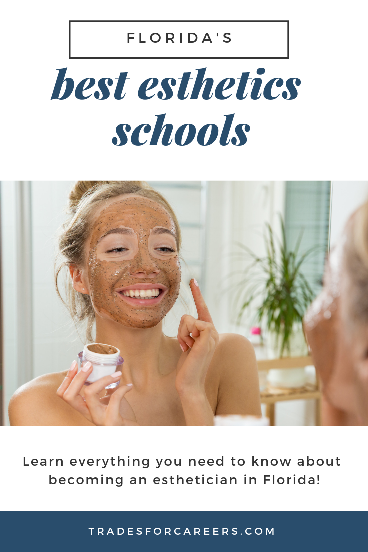 How to Find the Best Esthetician School in Florida