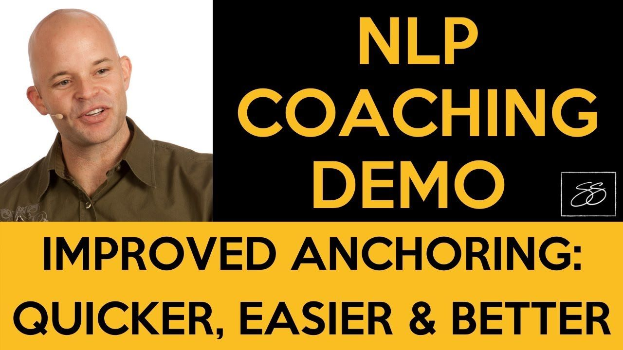 Life Coach Training - NLP Modified Anchoring Demo ...