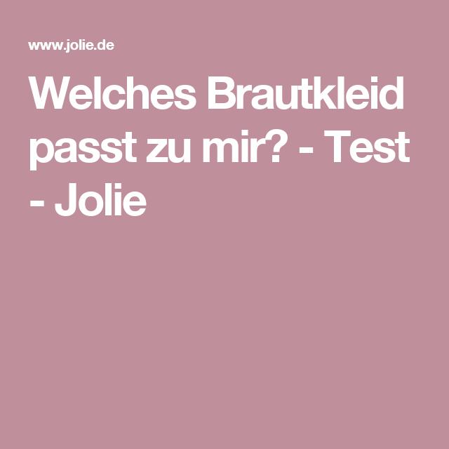 Welches Brautkleid passt zu mir? - Test - Jolie