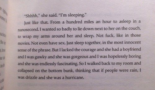 Favorite quote form Looking For Alaska.