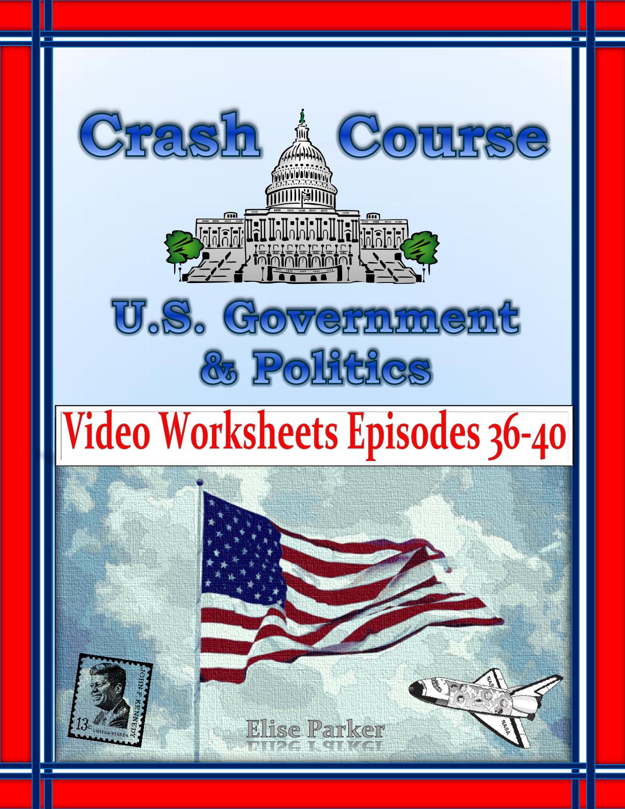Crash Course U S Government Worksheets Episodes 36 40
