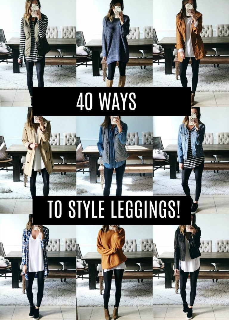 40 Ways to Style Leggings! - The Sister Studio