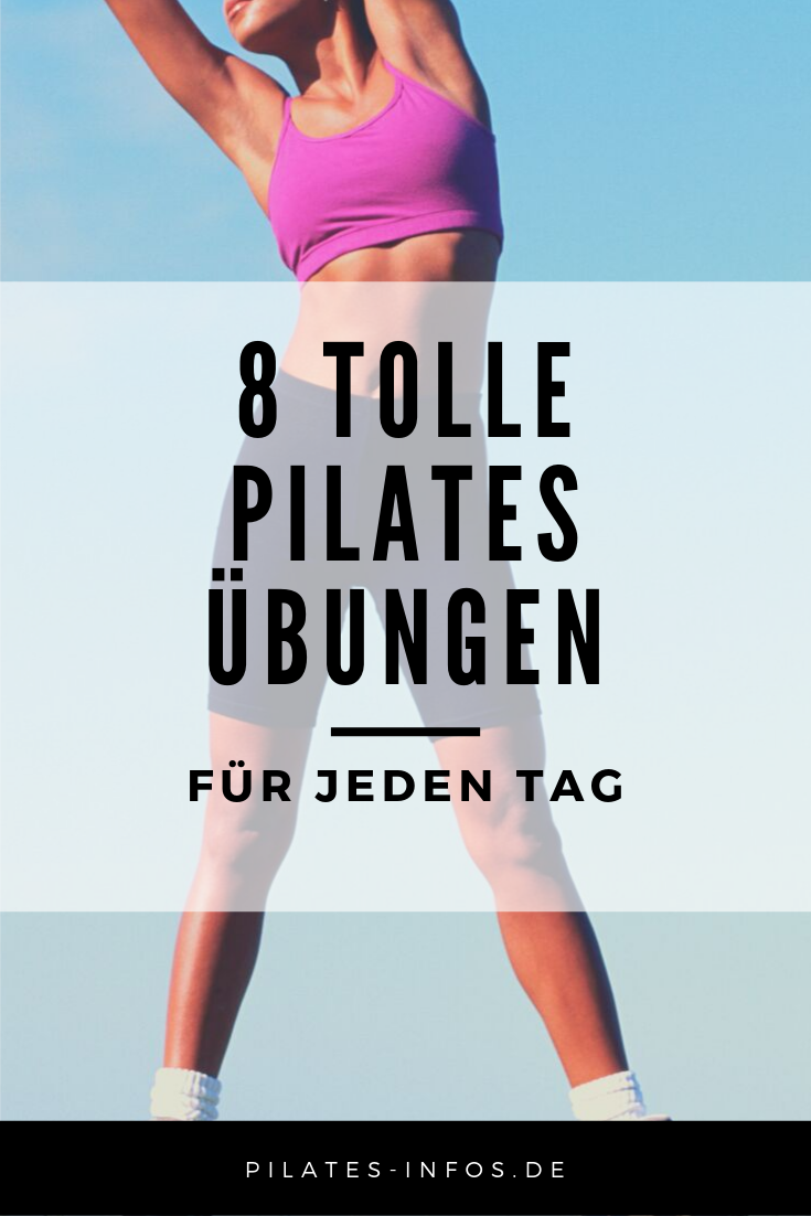 8 tolle Pilates Übungen für jeden Tag #pilatesworkoutroutine